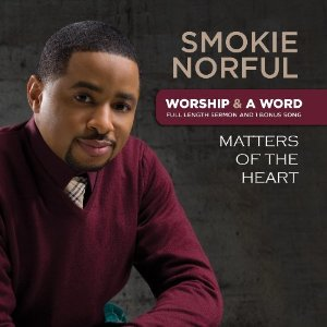 Smokie-Norful-worship-and-a-word-heart